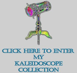 Kaleidoscopecollector.com: My Collection
